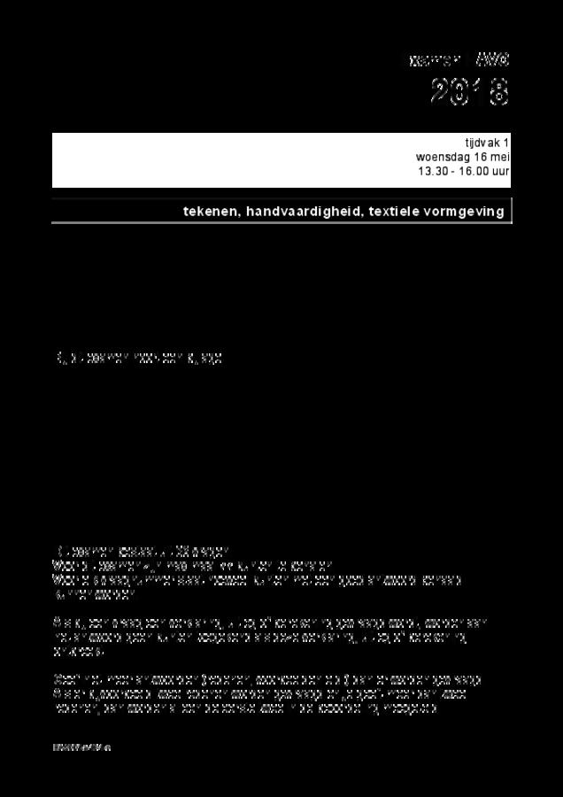 Opgaven examen HAVO tekenen, handenarbeid en textiele werkvormen 2018, tijdvak 1. Pagina 1